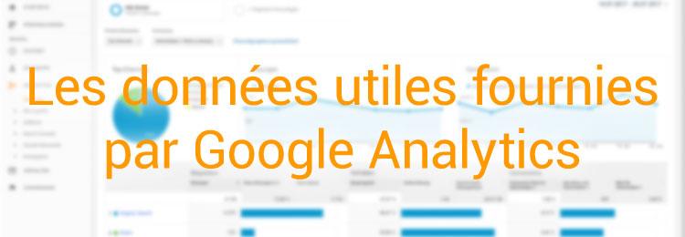 Les données utiles fournies par Google Analytics
