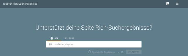 Screenshot des Eingabefelds für den Google Search Console rich snippet Test. Der Test hilft zu identifizieren, ob eine Webseite oder Blog rich snippet Ergebnisse wie Bewertungen darstellt.